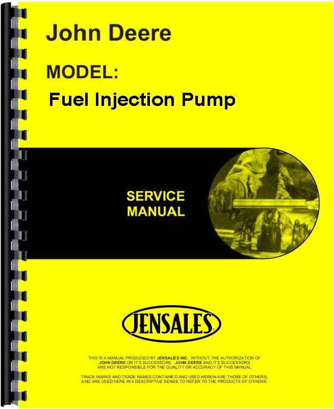 John Deere Injection Pump Troubleshooting >> John Deere Fuel Injection Pump Service Manual JD-S-SM2045 | eBay