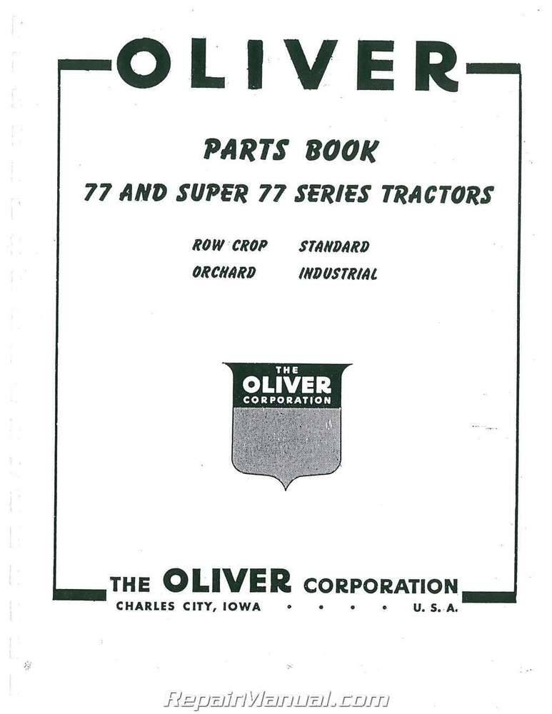 Oliver 77 And Super 77 Parts Manual