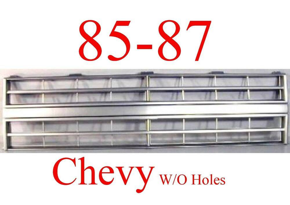 85 86 87 88 CHEVY TRUCK Grill W/O Holes, Fits 2 HL Trucks ...