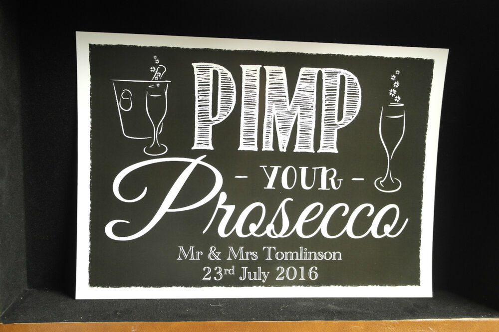 Pimp Your Prosecco Wedding Party Sign Print Poster