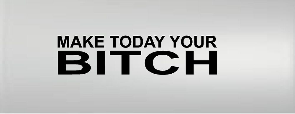 Make today your bitch gym fitness workout motivational vinyl wall decal ebay