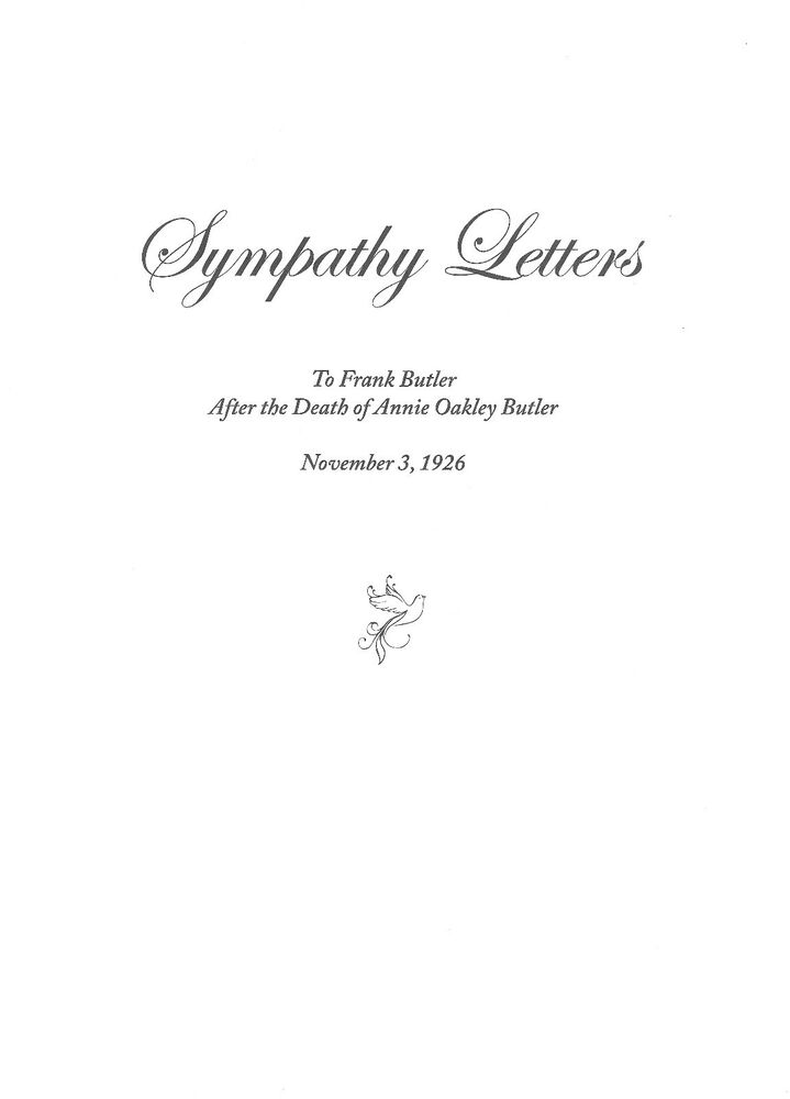 Sympathy Letters To Frank Butler After The Death Of Annie Oakley