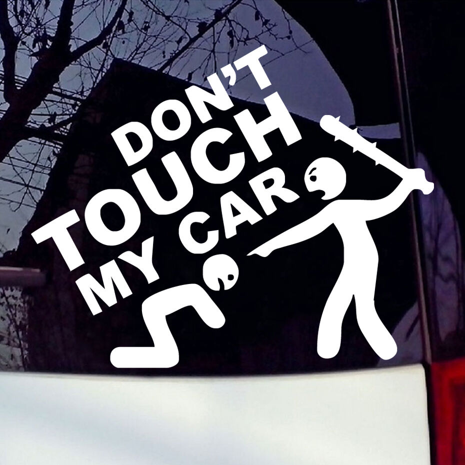 Don 39 t touch my car vinyl decal jdm sticker bumper window Getting stickers off glass