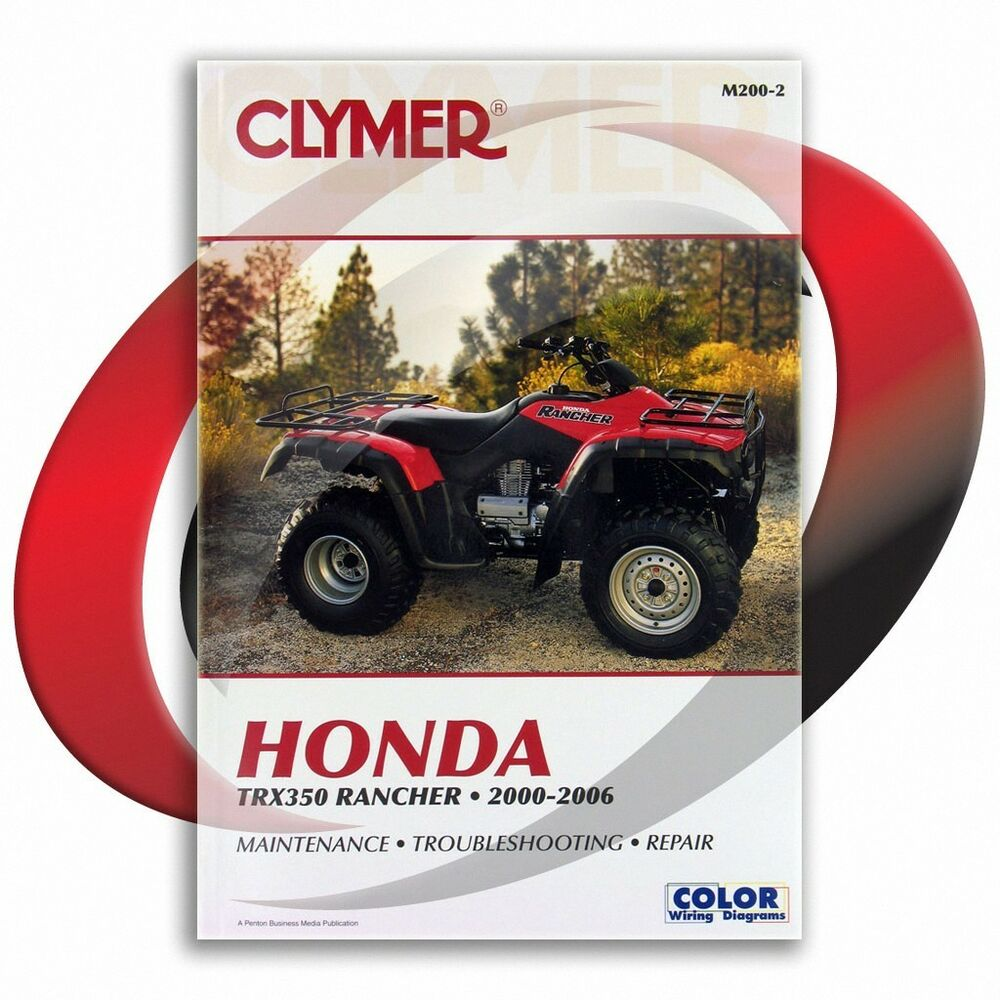 2000-2006 Honda TRX350FE FourTrax Rancher 4x4 ES Repair Manual Clymer  M200-2 | eBay