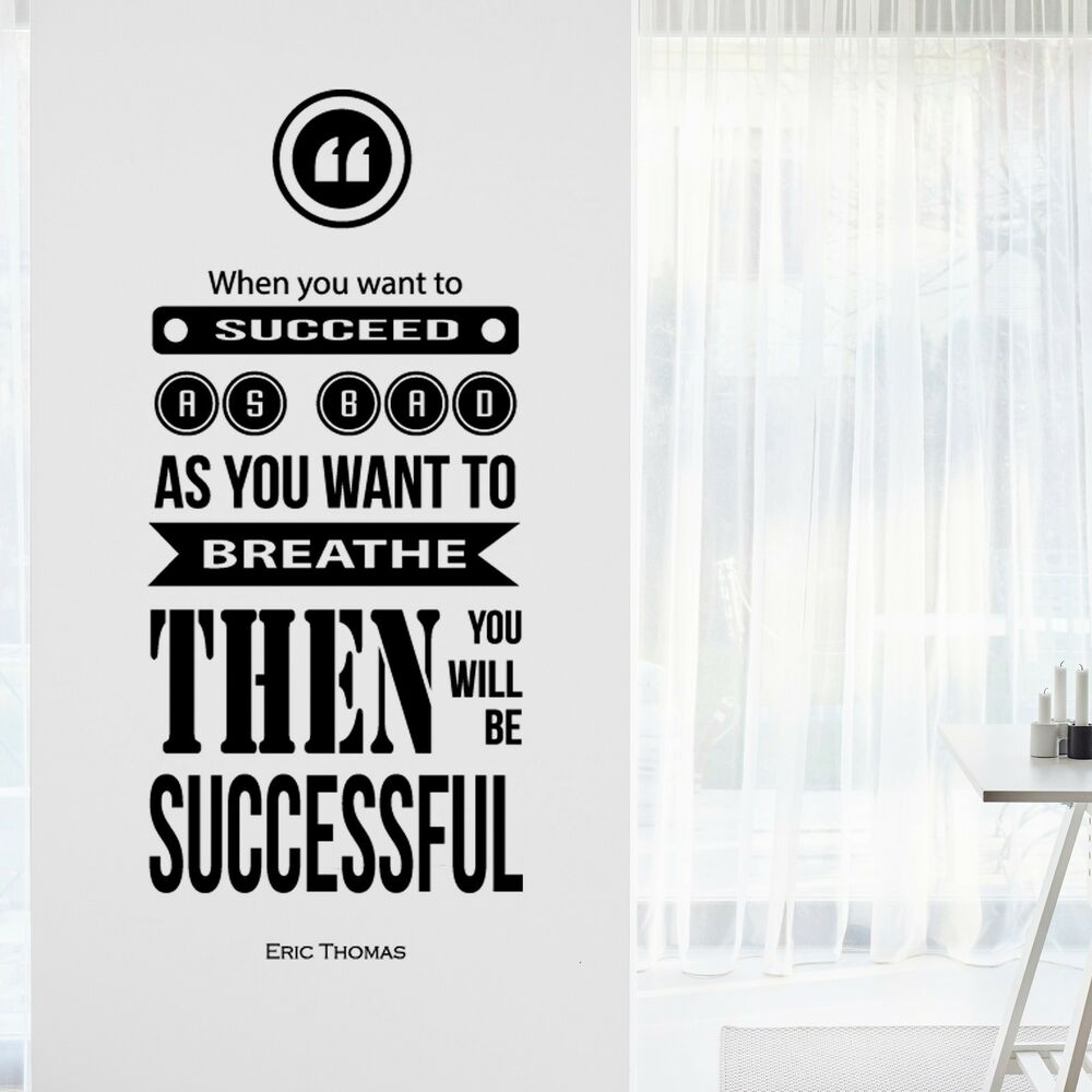 Details About Eric Thomas Inspirational Motivational Wall Decal Art Quote Home Office Decor