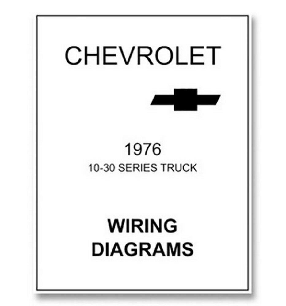 1976 chevy truck wiring diagram ebay rh ebay com 1976 chevy luv wiring diagram 1976 chevy c65 wiring diagram