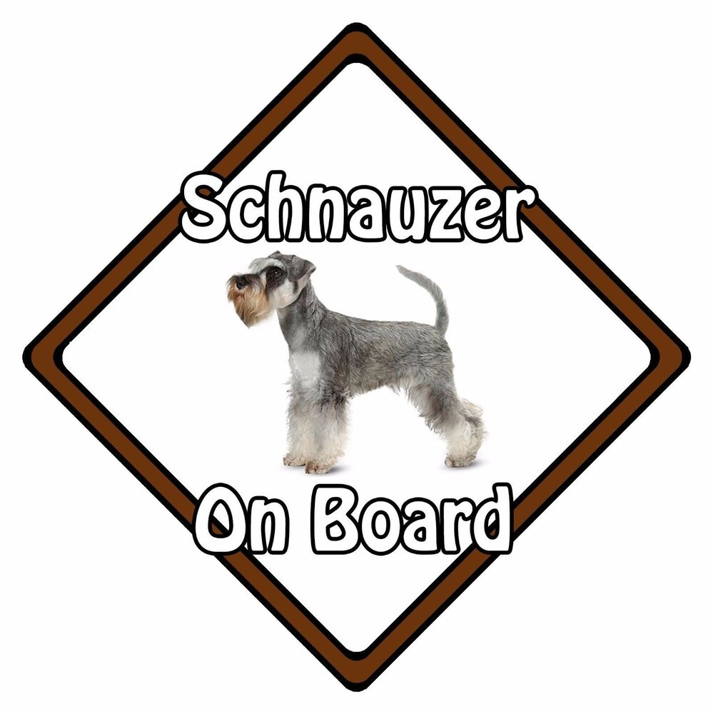 Non Personalised Dog On Board Car Safety Sign - Miniature Schnauzer ...