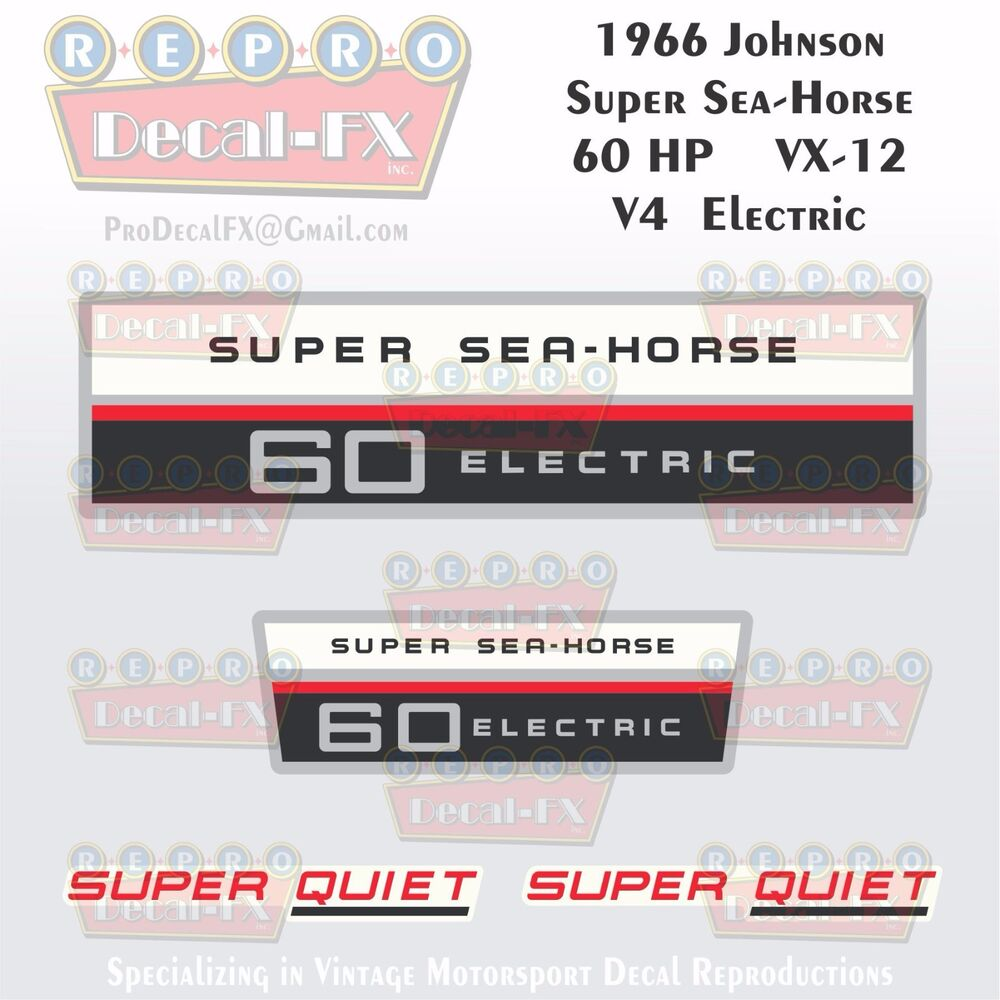 Details About 1966 Johnson 60hp Vx 12 Super Sea Horse Electric Start Outboard Repro 4pc Decals
