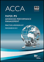 ACCA - P5 Advanced Performance Management: Revision Kit by BPP Learning Media