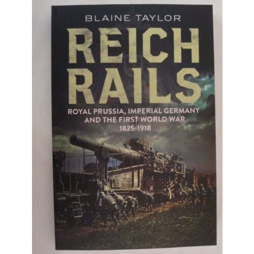 reich-rails-royal-prussia-imperial-germany-and-the-first-world-war