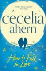 How to fall in love - Ahern Cecelia