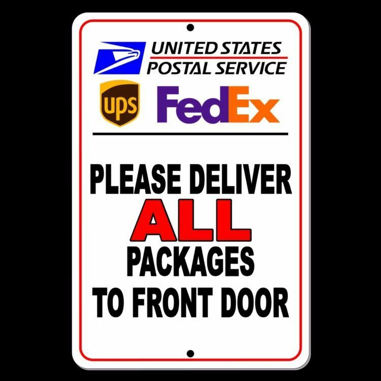 Deliver All Packages To Front Door Sign Metal Delivery
