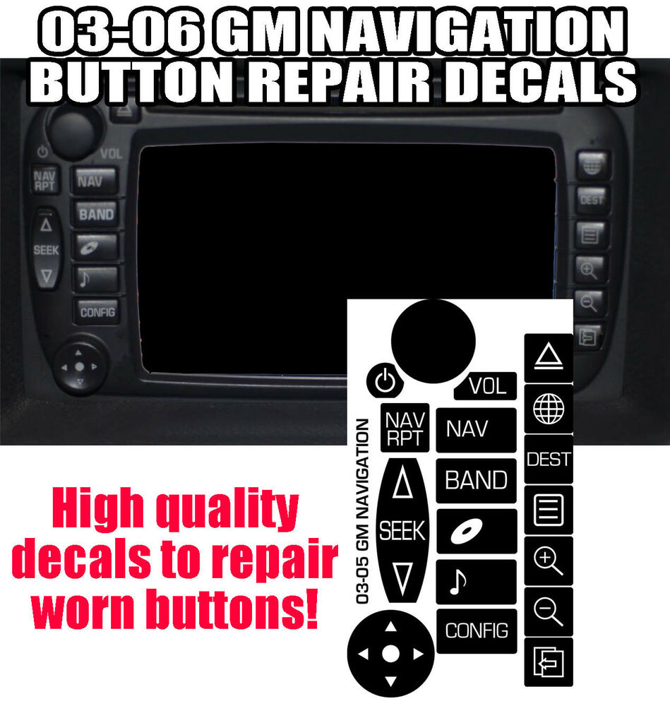 03 05 Cadillac Navigation Radio Button Repair Decals