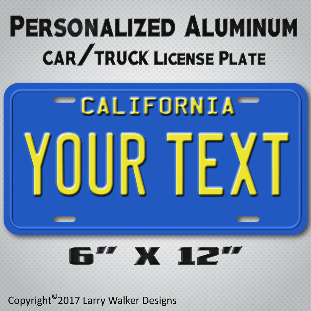 blue california your any text personalized text aluminum vanity license plate ebay. Black Bedroom Furniture Sets. Home Design Ideas