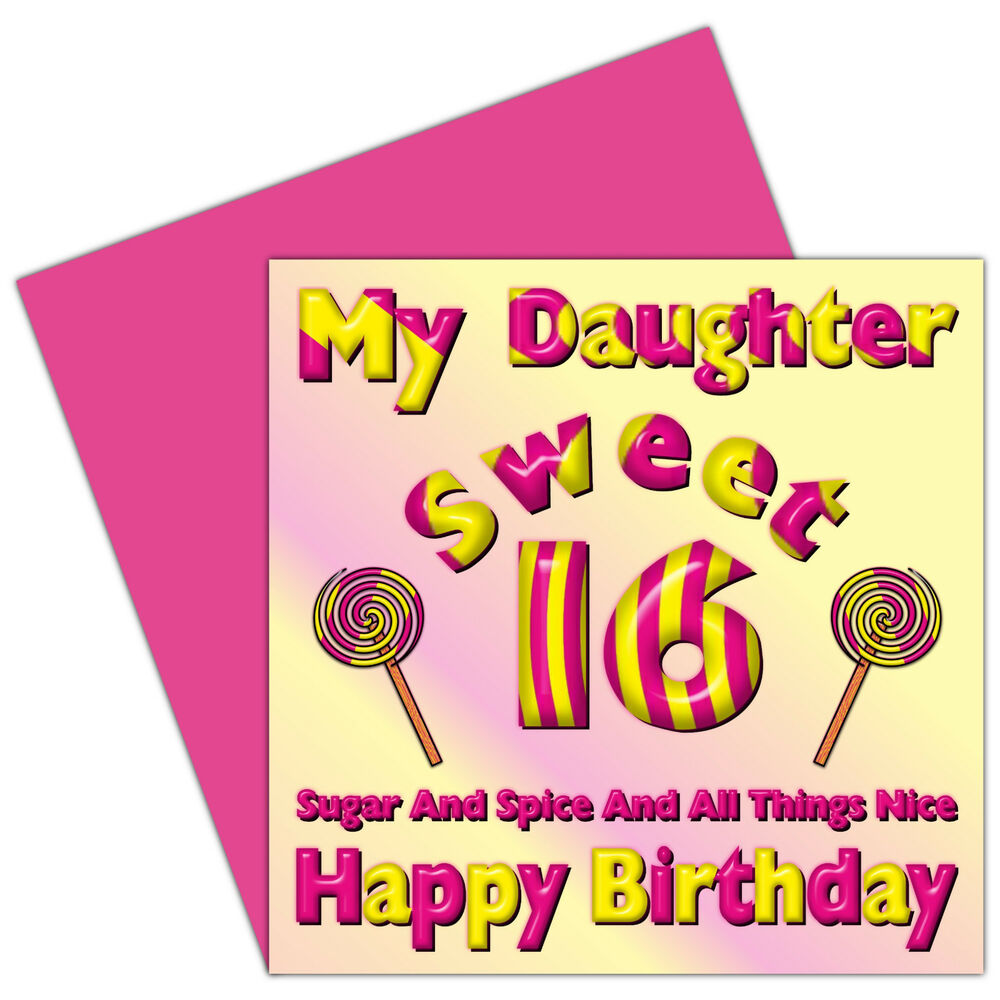 My Daughter Sweet 16 Happy Birthday Card