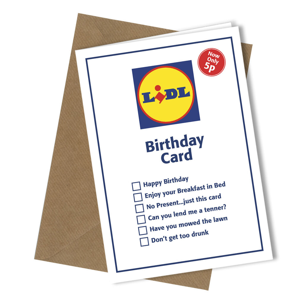 #247 Greetings Card LIDL VALUE Comedy Rude Funny Humour Birthday Card