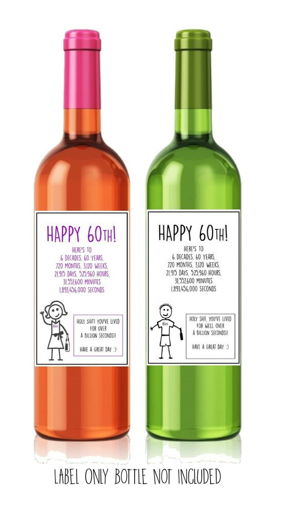Details About Funny Alternative Sarcastic WINE LABEL 60th Birthday Present Gift Him Her
