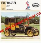 WOLSELEY 1906 LUXE 24 HP BERLINE CAR GREAT BRITAIN GRANDE BRETAGNE FICHE