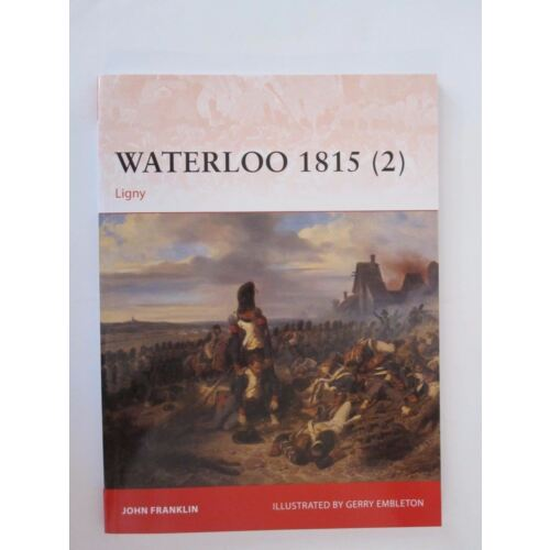 osprey-campaign-277-waterloo-1815-2-ligny-great-illustrations