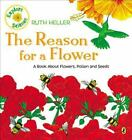 The Reason for a Flower by Ruth Heller c1999 NEW Paperback, We Combine Shipping
