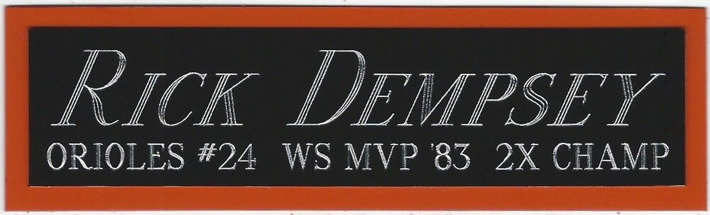 5066a4a33 RICK DEMPSEY ORIOLES NAMEPLATE AUTOGRAPHED SIGNED BASEBALL-BAT-JERSEY-PHOTO- CAP