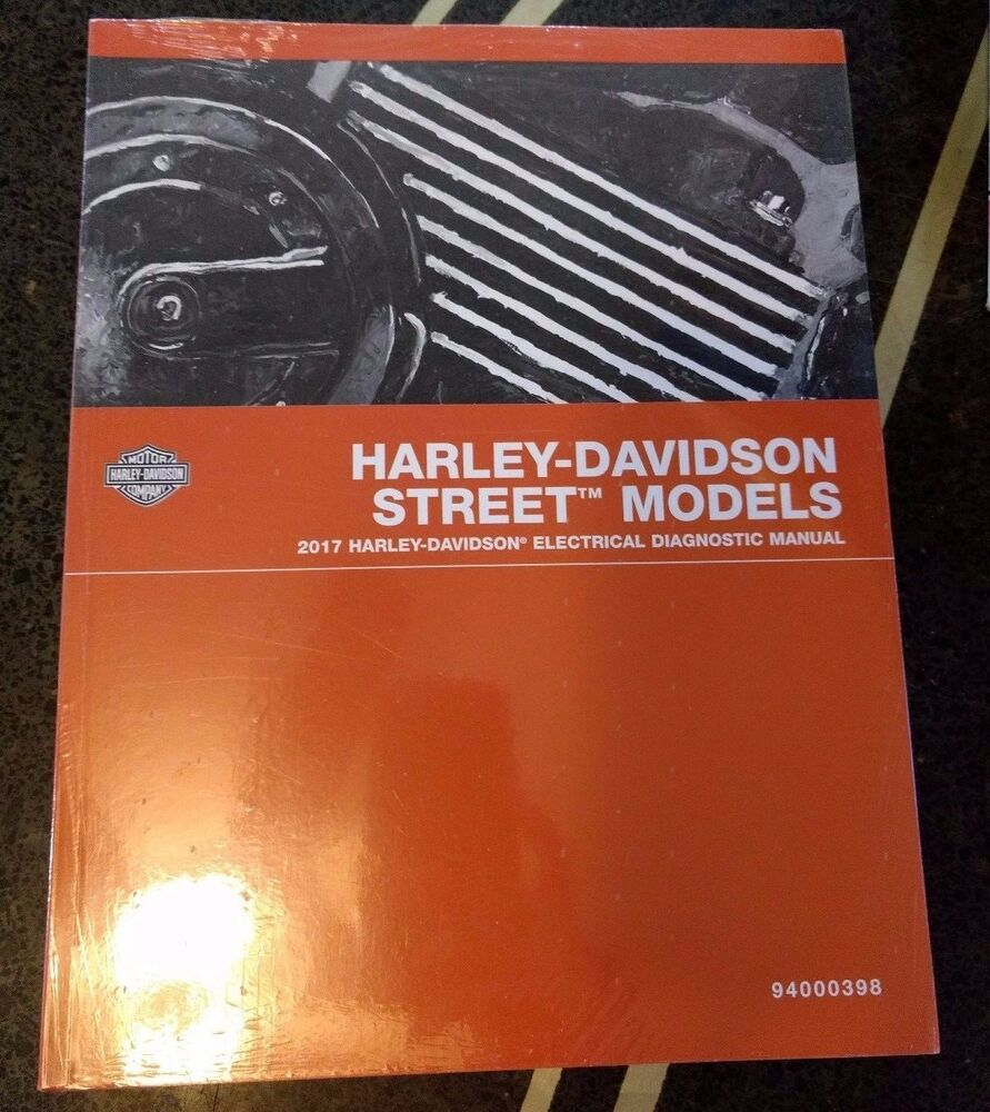 94000398 HARLEY-DAVIDSON 2017 STREET MODELS ELECTRICAL DIAGNOSTIC MANUAL |  eBay