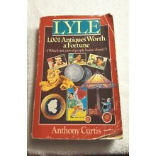 Lyle 1001 Antiques Worth a Fortune Curtis 1992 book paperback