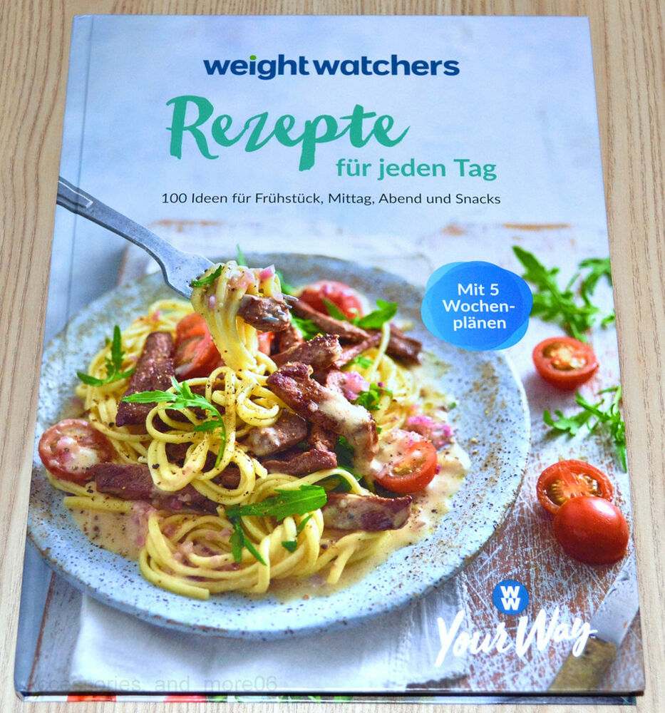 weight watchers kochbuch rezepte f r jeden tag smartpoints