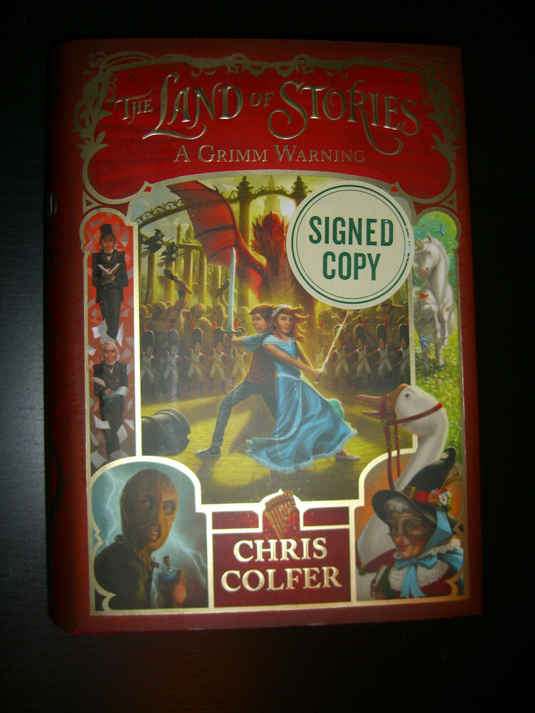 Signed The Land Of Stories A Grimm Warning 3 By Chris Colfer First
