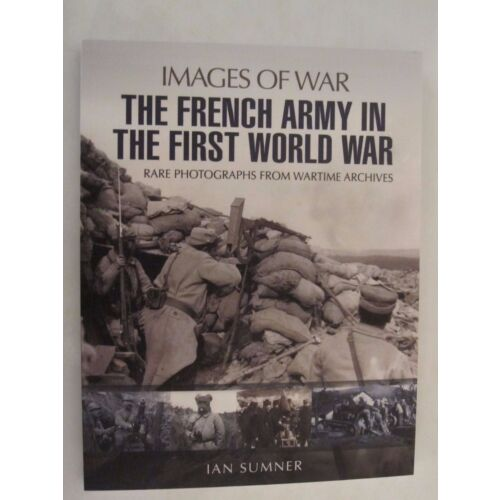 the-french-army-in-the-first-world-war-images-of-war