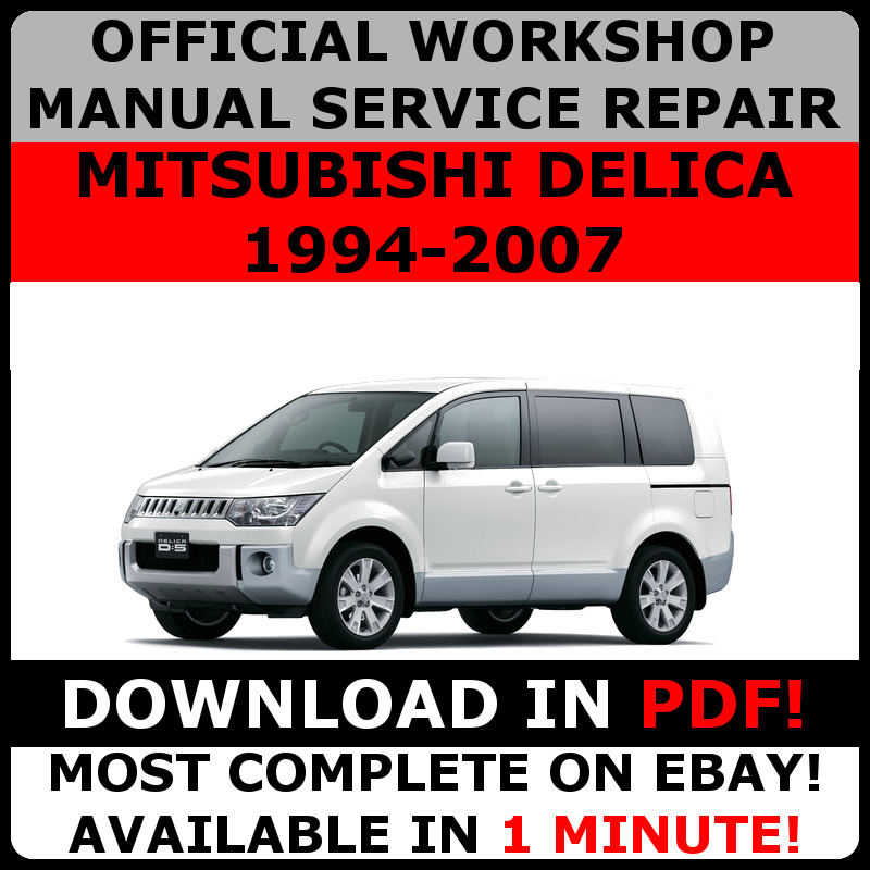 OFFICIAL WORKSHOP Service Repair MANUAL MITSUBISHI DELICA 19942007