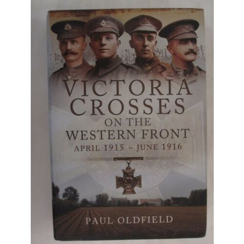 victoria-crosses-on-the-western-front-april-1915-to-june-1916