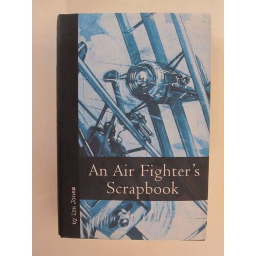 an-air-fighters-scrapbook-by-ira-jones-world-war-one