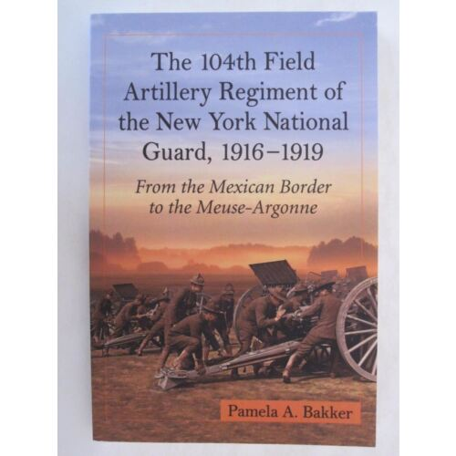 the-104th-field-artillery-regiment-of-the-new-york-national-guard-19161919