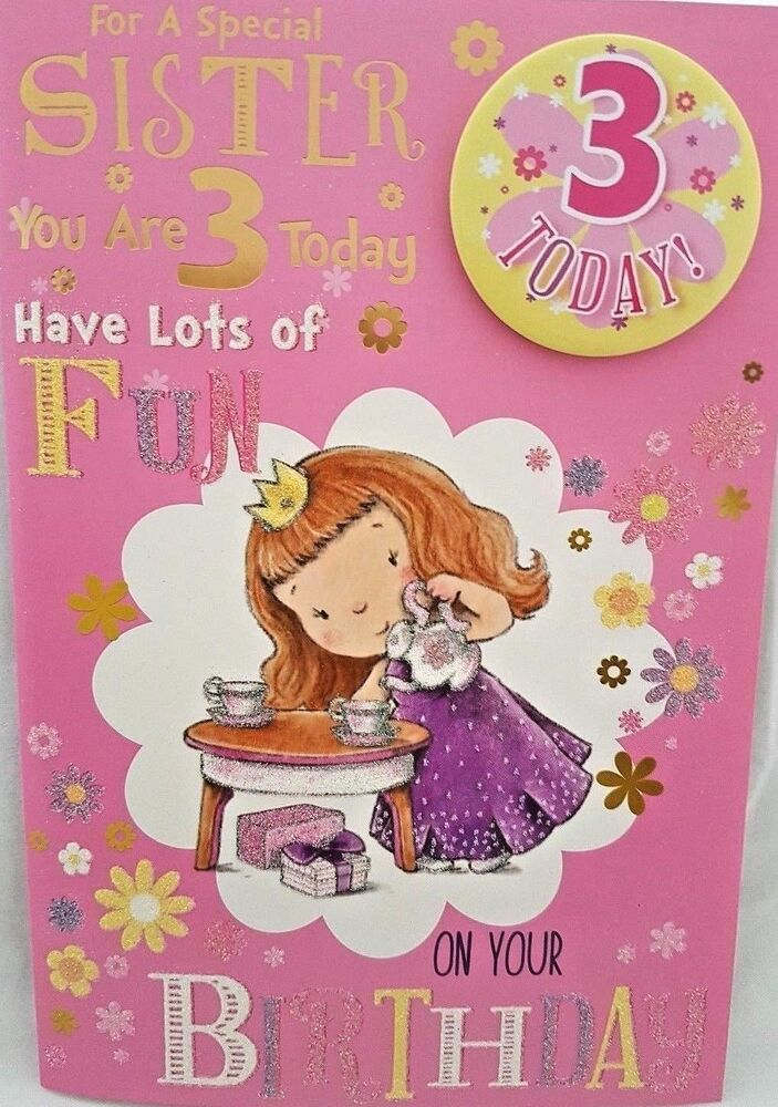 sister 3rd birthday card  badge  age 3 today design nice