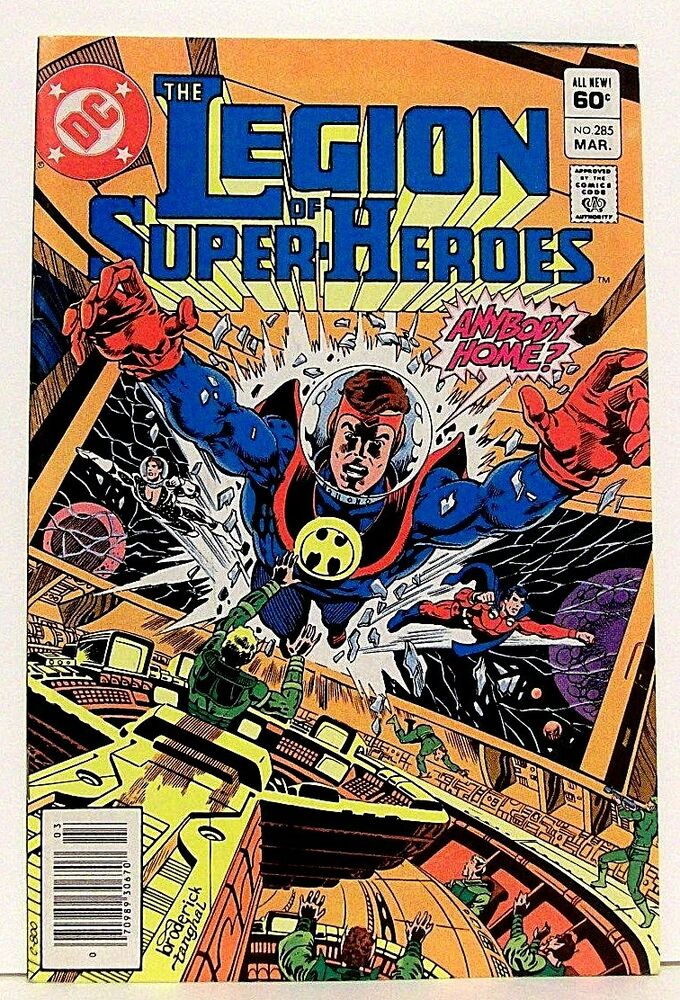 "Legion Of Super Heroes Comic Issue 306 Bronze Age First: ""THE LEGION OF SUPER-HEROES"" Issue # 285 ( Mar, 1982) DC"