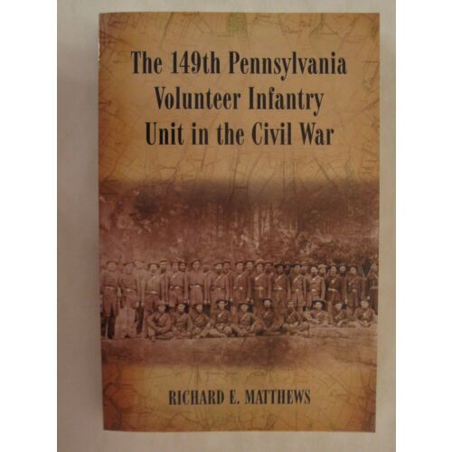 the-149th-pennsylvania-volunteer-infantry-unit-in-the-civil-war