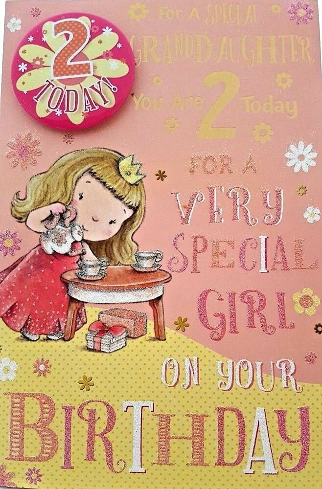 Details About GRANDDAUGHTER 2nd BIRTHDAY CARD BADGE AGE 2 TODAY DESIGN SIZE 9 X 6