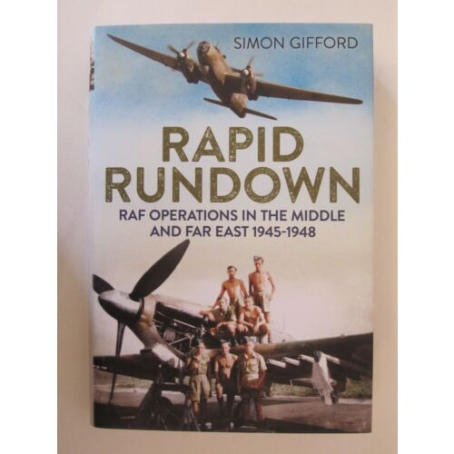 raf-operations-in-the-middle-and-far-east-19451948-rapid-rundown-bw-photos