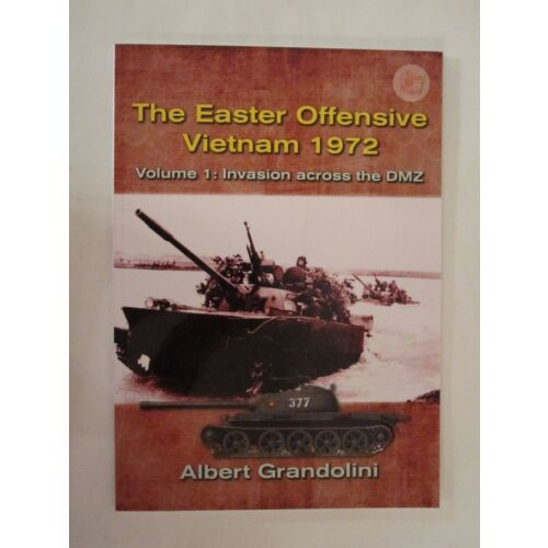 the-easter-offensive-vietnam-1972-volume-1-invasion-across-the-dmz