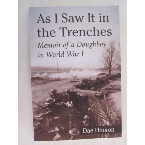 as-i-saw-it-in-the-trenches-memoir-of-a-doughboy-in-world-war-i