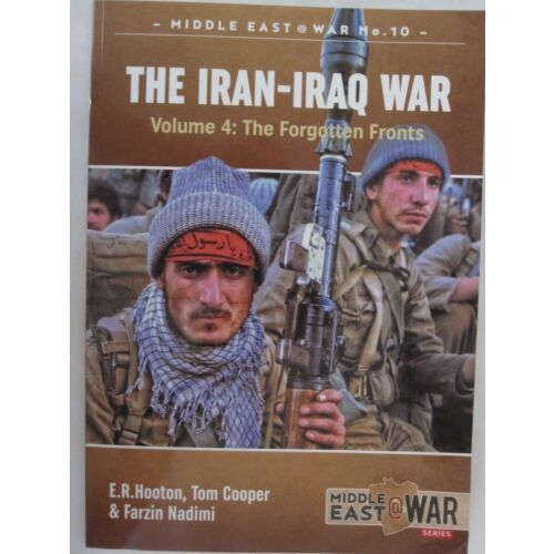 the-iraniraq-war-volume-4-the-forgotten-fronts-middle-east-war