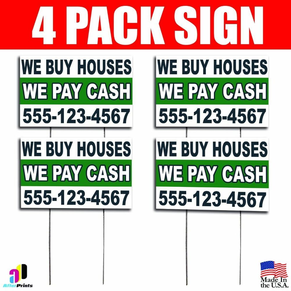 4X We Buy Houses We Pay Cash Yard Bandit Signs Your Phone Number ...