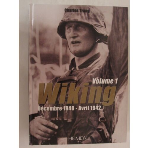 wiking-volume-1-d-cembre-1940-avril-1942-french-text-armored-ss-division