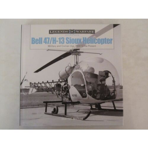 book-bell-47h13-sioux-helicopter-military-and-civilian-use-1946-to-present