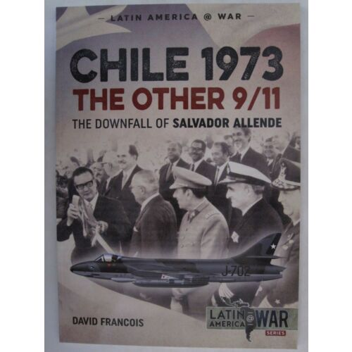 chile-1973-the-other-911-the-downfall-of-salvador-allende-latin-america-war