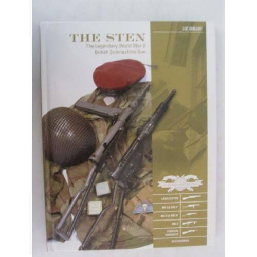 classic-guns-of-the-world-the-sten-the-legendary-world-war-ii-british-submach