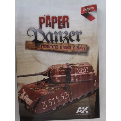 ak-interactives-paper-panzers-prototypes-what-if-tanks-206-pages-paperback