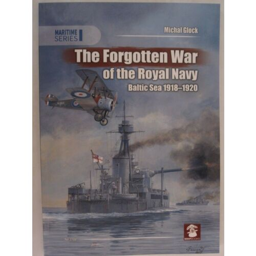 the-forgotten-war-of-the-royal-navy-baltic-sea-19181920