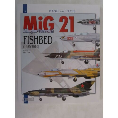 mikoyangurevitch-mig-21-fishbed-19552010-planes-and-pilots-series